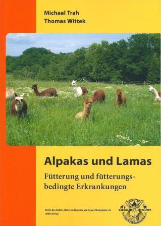Alpakas und Lamas - Fütterung und fütterungsbedingte Krankheiten